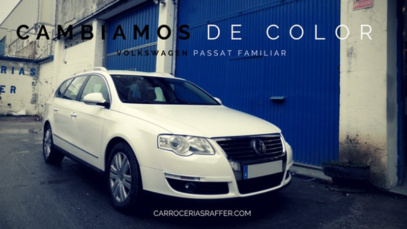 Cambiamos de color un Volkswagen Passat Familiar