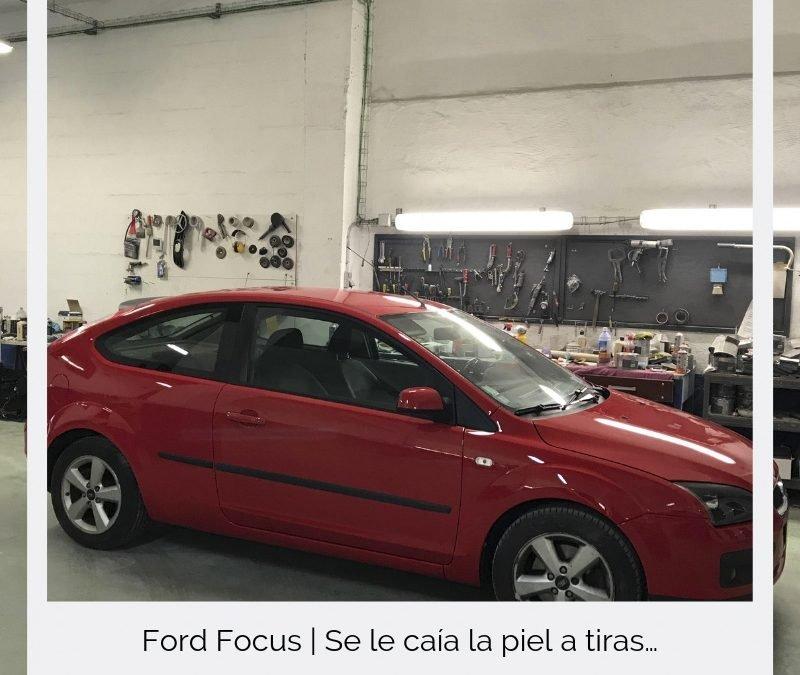 Ford Focus | Se le caía la piel a tiras…