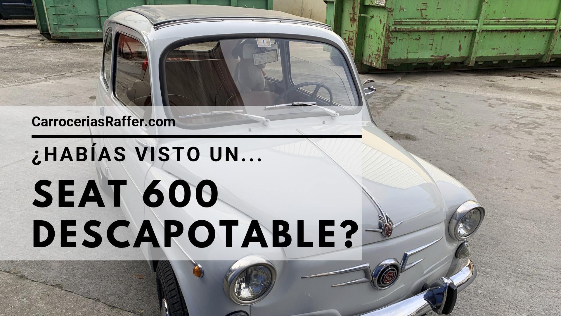 0 seat 600 descapotable carrocerias raffer hernani donostia
