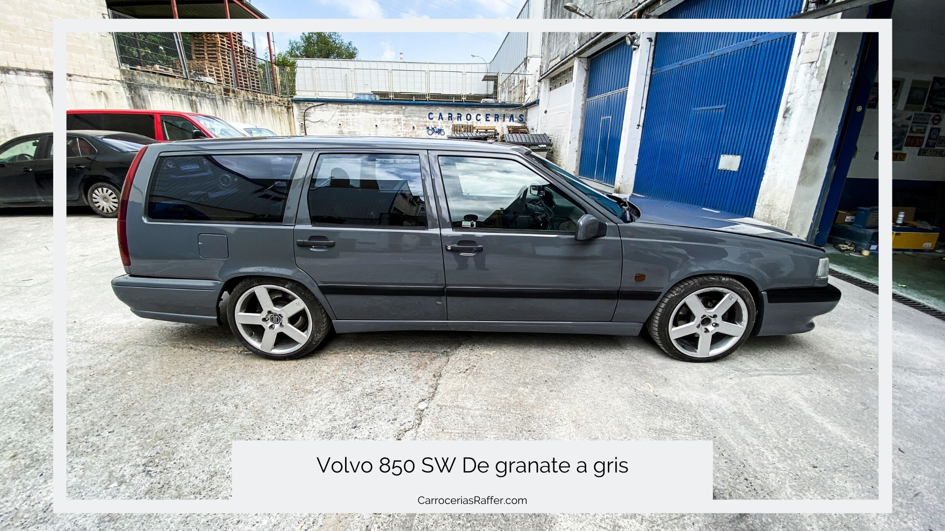 volvo 850 sw pintar coche de rojo a gris carrocerias raffer donostia hernani gipuzkoa taller de chapa y pintura portada 1